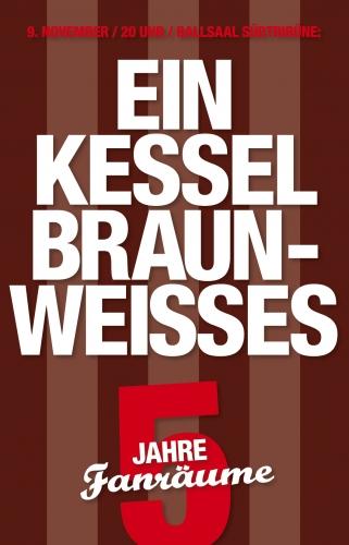 Plakat Ein Kessel Braun Weißes, 9.11.2012, Millerntor-Stadion